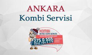 Ankara Kombi Servisi