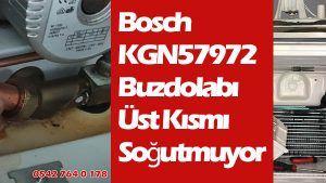 Bosch KGN57972NE Buzdolabı Üst Kısmı Soğutmuyor