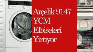 Arçelik 9147 YCM Elbiseleri Yırtıyor