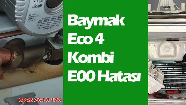 Baymak Eco 4 Kombi E00 Hatası