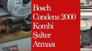 Bosch Condens 2000 Kombi Şalter Atması