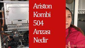 ariston kombi 504 hatası nedir
